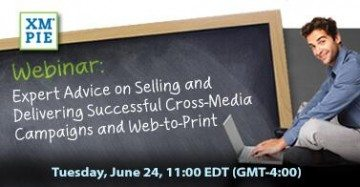 Expert Advice on Selling and Delivering Successful Cross-Media Campaigns and Web-to-Print