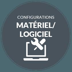 Configurations Matériel/Logiciel